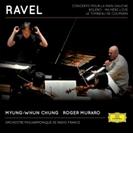 ボレロ、左手のためのピアノ協奏曲、『マ・メール・ロワ』全曲、組曲『クープランの墓』 チョン・ミョンフン&フランス国立放送フィル、ムラロ【CD】