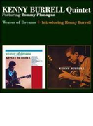 Weaver Of Dreams / Introducing Kenny Burrell (Rmt)【CD】