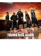 THUMB RISE AGAIN【CD】
