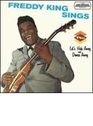 Freddy King Sings / Let's Hide Away & Dance Away (Rmt)【CD】