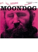 More Moondog (Rmt)【SHM-CD】