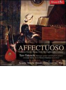 Affectuoso-virtuoso Guitar Music From The 18th Century: 竹内太郎(G) Tarling(Vn) Charlston(Cemb)【CD】