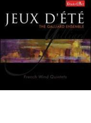 Jeux D'ete-french Wind Quintet: Galliard Ensemble【CD】