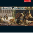 Deadly Pleasures-britten, Casken, D.matthews: Counterpoise(Vn, Tp, Sax, P)【CD】