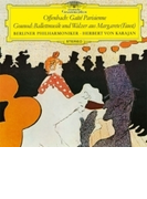 オッフェンバック:『パリの喜び』抜粋、グノー:『ファウスト』からのバレエ音楽 カラヤン&ベルリン・フィル【SHM-CD】
