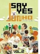 JUNHO (From 2PM)のSAY YES ~フレンドシップ~ Vol.2【DVD】