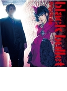 black bullet 【通常盤】 / TVアニメ「ブラック・ブレット」オープニングテーマ【CDマキシ】
