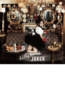killy killy JOKER 【通常盤】【CDマキシ】