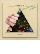 OSMOSIS【CD】