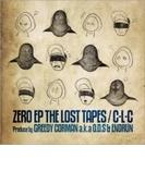 ZERO EP THE LOST TAPE【CD】