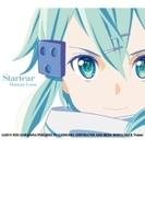 Startear 【期間生産限定アニメ盤】(CD+DVD) / TVアニメ「ソードアート・オンラインII」エンディングテーマ【CDマキシ】 2枚組