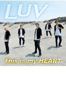 This is my HEART (Type A)【CDマキシ】