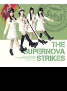 THE SUPERNOVA STRIKES (CD+Blu-ray)【初回限定盤B】【CD】 2枚組