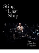 Last Ship: Live At The Public Theater【DVD】