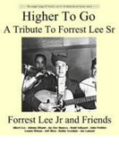 Higher To Go: Tribute To Forrest Lee Sr【CD】
