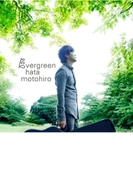 evergreen【CD】 2枚組
