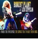 Robert Plant & Led Zeppelin - Under The Influence【CD】 2枚組