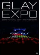 GLAY EXPO 2014 TOHOKU 20th Anniversary 【Standard Edition】(DVD2枚組)【DVD】 2枚組