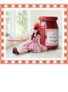 Strawberry JAM <CD+DVD盤>【CD】 2枚組