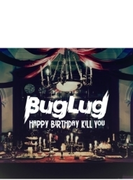 HAPPY BIRTHDAY KILL YOU