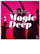 Magic Deep (Mixed By Claude Challe & Dj Jean-marc)【CD】 2枚組