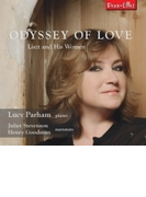 Odyssey Of Love-liszt & His Women: Parham(P) Juliet Stevenson Henry Goodman(Narr)【CD】 2枚組