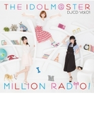 THE IDOLM@STER MILLION RADIO! DJCD Vol.01【通常盤】【CD】