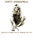 Come For A Dream: The U.k. Sessions 1970-1971【CD】