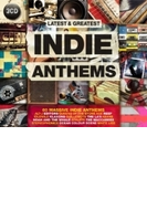 Latest & Greatest Indie Anthems【CD】 3枚組