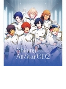 うたの☆プリンスさまっ Shining All Star Cd2【CDマキシ】