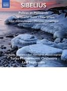 劇音楽『ペレアスとメリザンド』全曲、田園的風景、他 セーゲルスタム&トゥルク・フィル【CD】