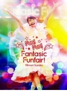 Mimori Suzuko LIVE 2015『Fun! Fun! Fantasic Funfair!』DVD【DVD】