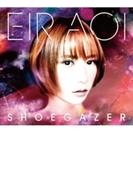 シューゲイザー (+Blu-ray)【初回生産限定盤】【CDマキシ】 2枚組