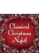 Classical Christmas Night!