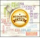 Acoustic Cafe【CD】