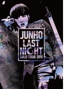 "JUNHO Solo Tour 2015 ""LAST NIGHT"" 【通常盤】【DVD】"
