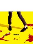 DANCEABLE (+DVD)【初回限定盤】