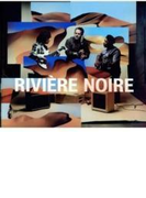 Riviere Noire【CD】