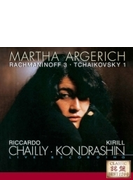 チャイコフスキー:ピアノ協奏曲第1番、ラフマニノフ:ピアノ協奏曲第3番 アルゲリッチ、コンドラシン&バイエルン放送響、シャイー&ベルリン放送響