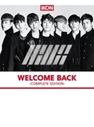 WELCOME BACK -COMPLETE EDITION- (CD+スマプラ)【CD】