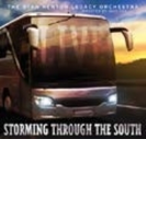 Storming Through The South【CD】
