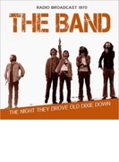 Night They Drove Old Dixie Town【CD】