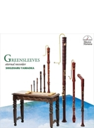 Greensleves-eternal Recorder: 山岡重治(Rec) 山縣万理(Cemb) Les Cinq Sens