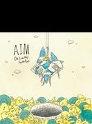 AIM (+DVD)【初回生産限定盤】