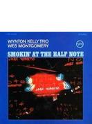 Smokin' At The Half Note: ハーフ ノートのウェス モンゴメリーとウィントン ケリー