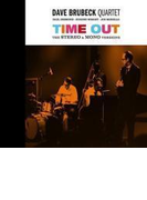 Time Out: The Mono / Stereo Versions - Numbered Limited Edition【CD】 2枚組