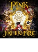 Just Like Fire (From The Original Motion Picture 'alice Through The Looking Glass')【CDS】