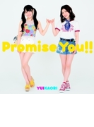 Promise You!! (+DVD)【期間限定盤】【CDマキシ】 2枚組