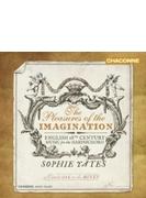 『想像力の喜び~18世紀イギリスのチェンバロ作品集』 ソフィー・イェーツ