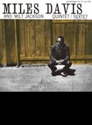 Miles Davis And Milt Jackson Quintyet / Sextet【SHM-CD】